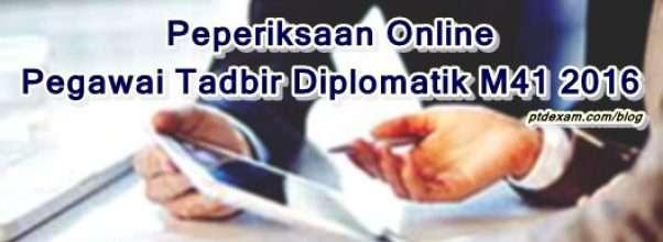Peperiksaan Online Pegawai Tadbir Diplomatik gred M41